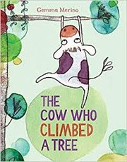 Cover of: The cow who climbed a tree |