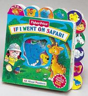 Cover of: If I Went on Safari: All About Numbers (Fisher-Price Little Tab Playbook)