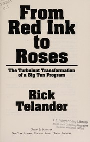 Cover of: From red ink to roses | Rick Telander