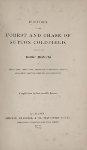 Cover of: History of the forest and chase of Sutton Coldfield |