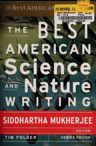 The best American science and nature writing 2013 by Siddhartha Mukherjee, Tim Folger
