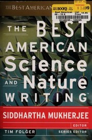 Cover of: The best American science and nature writing 2013 | Siddhartha Mukherjee, Tim Folger