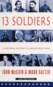 Cover of: Thirteen soldiers | John McCain