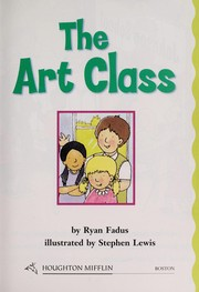 Cover of: The art class | Ryan Fadus