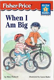 Cover of: When I am big | Mary Packard