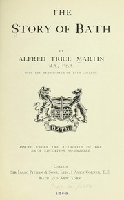 Cover of: Story of Bath | Alfred Trice Martin