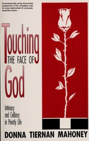Cover of: Touching the face of God | Donna Tiernan Mahoney
