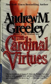 Cover of: The Cardinal virtues | Andrew M. Greeley