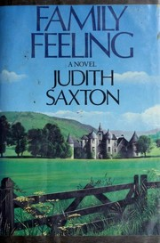 Cover of: Family feeling | Judith Saxton