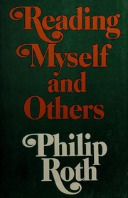 Cover of: Reading myself and others | Philip Roth
