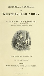 Cover of: Historical memorials of Westminster Abbey | Stanley, Arthur Penrhyn