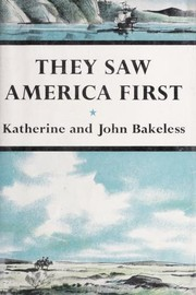 Cover of: They saw America first : our first explorers and what they saw |