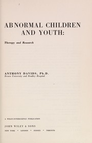 Cover of: Abnormal children and youth: therapy and research. | Anthony Davids