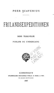 Cover of: Frilandsexpeditionen: dens tilblivelse forløb og undergang