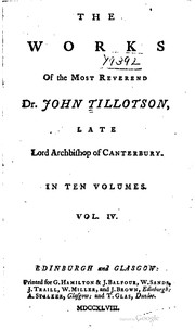 Cover of: The works of the Most Reverend Dr. John Tillotson ...
