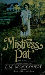 Cover of: Mistress Pat: a novel of Silver Bush