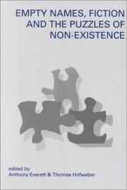 Cover of: Empty Names, Fiction and the Puzzles of Non-Existence (Center for the Study of Language and Information - Lecture Notes) |