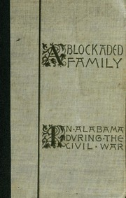 Cover of: A blockaded family |