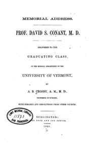 Cover of: Memorial address: Prof. David S. Conant, M.D. Delivered to the Graduating Class in the Medical ... |