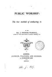 Cover of: Public worship: The Best Methods of Conducting it |