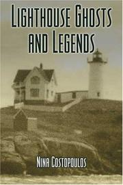 Cover of: Lighthouse Ghosts and Legends (Haunted Lights) | Nina Costopolous