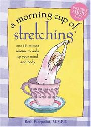 Cover of: A Morning Cup of Stretching | Beth Pierpoint