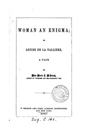 Cover of: Woman an Enigma;or Louise de la Valliere
