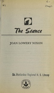 Cover of: The séance | Joan Lowery Nixon