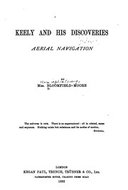 Cover of: Keely and His Discoveries: Aerial Navigation |