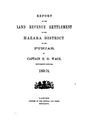 Cover of: Report of the land revenue settlement of the Hazara district of the Punjab |