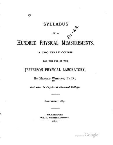 Syllabus of a hundred physical measurements. by Harold Whiting