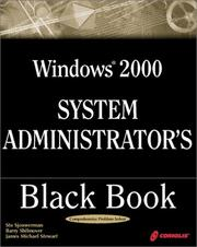 Cover of: Windows 2000 System Administrator's Black Book: The Systems Administrator's Essential Guide to Installing, Configuring, Operating, and Troubleshooting a Windows 2000 Network
