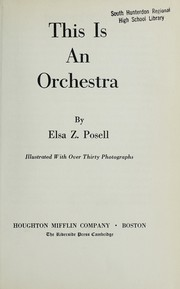 Cover of: This is an orchestra | Elsa Z. Posell