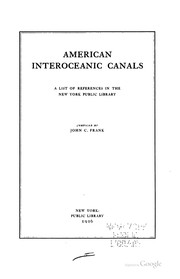Cover of: American Interoceanic Canals: A List of References in the New York Public Library