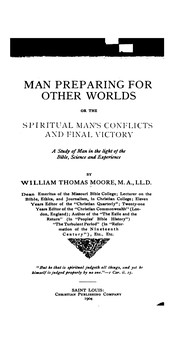 Cover of: Man Preparing for Other Worlds: Or, The Spiritual Man