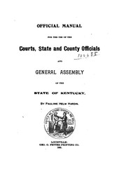 Cover of: Official Manual for the Use of the Courts, State and County Officials and General Assembly of ... |
