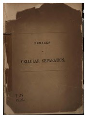 Cover of: Remarks on Cellular Separation: Read by Appointment of the American Association for the ...