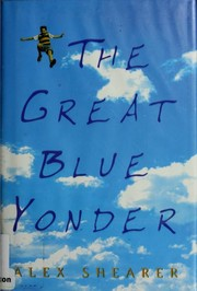 Cover of: The Great Blue Yonder | Alex Shearer