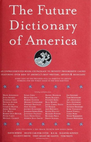 The Future Dictionary of America by Jordan, Ph.D. Bass, Dave Eggers, Nicole Krauss