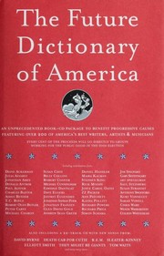 Cover of: The Future Dictionary of America | Jordan, Ph.D. Bass, Dave Eggers, Nicole Krauss