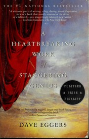 Cover of: A heartbreaking work of staggering genius | Dave Eggers