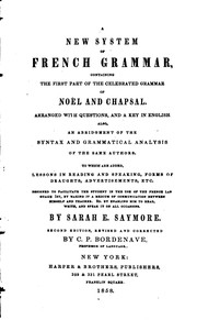 Cover of: A New System of French Grammar: Containing the First Part of the Celebrated Grammar of Noël and ...