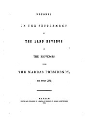 Cover of: Reports on the Settlement of the Land Revenue of the Provinces Under the ...