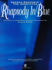 Cover of: The Annotated Rhapsody in Blue | George Gershwin