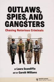 Cover of: Outlaws, spies, and gangsters | Laura Scandiffio