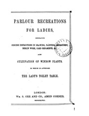 Cover of: Parlour recreations for ladies