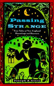 Cover of: Passing strange: True Tales of New England Hauntings and Horrors