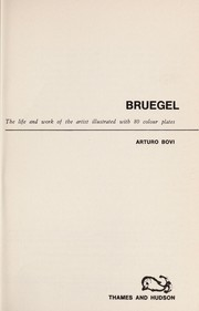 Cover of: Bruegel: the life and work of the artist illustrated