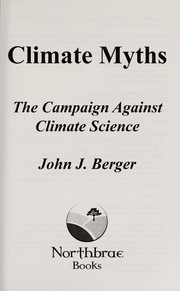 Cover of: Climate myths | John J. Berger