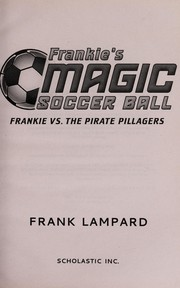 Cover of: Frankie vs. the Pirate Pillagers | Frank Lampard